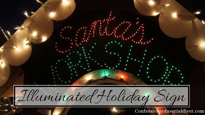 Instructions for making your own Illuminated Holiday Sign