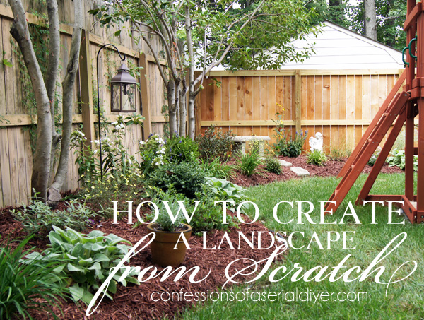 How to create a landscape from scratch confessions of a for Creating a landscape