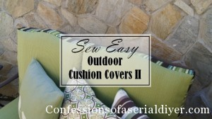 Sew Easy Outdoor Cushion Covers(Part 2)