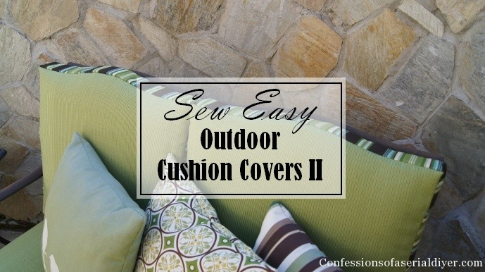Sew Easy Outdoor Cushion Covers(Part 2) | Confessions of a Serial Do-