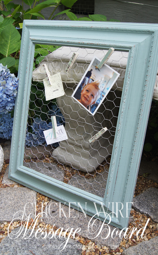 Chicken Wire Message Board | Confessions of a Serial Do-it-Yourselfer