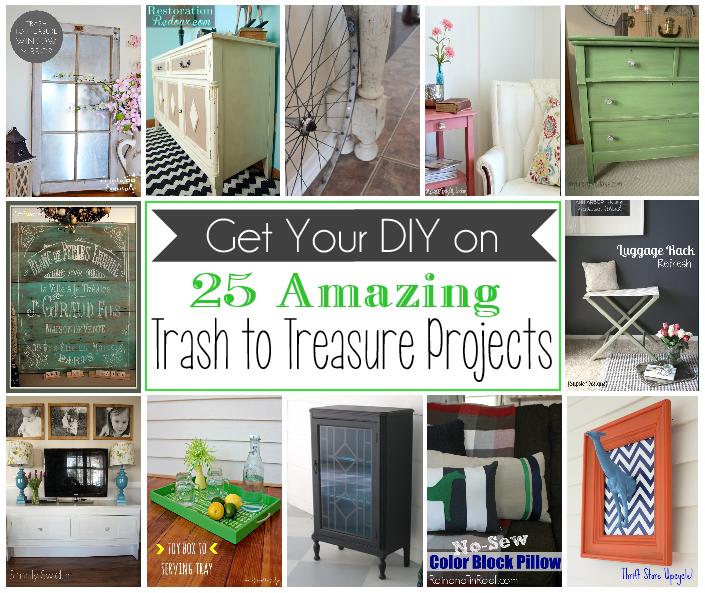 25 Amazing Trash to Treasure Projects