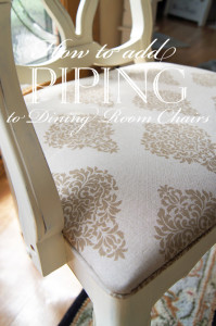 How to add piping to dining room chairs for a more finished look! Sew and NO SEW options!