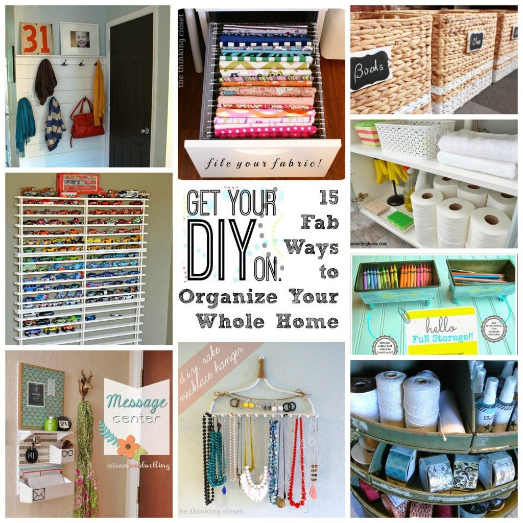 25 Ways to Organize Your Whole House
