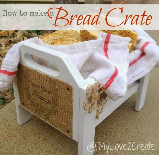 How to make a bread crate