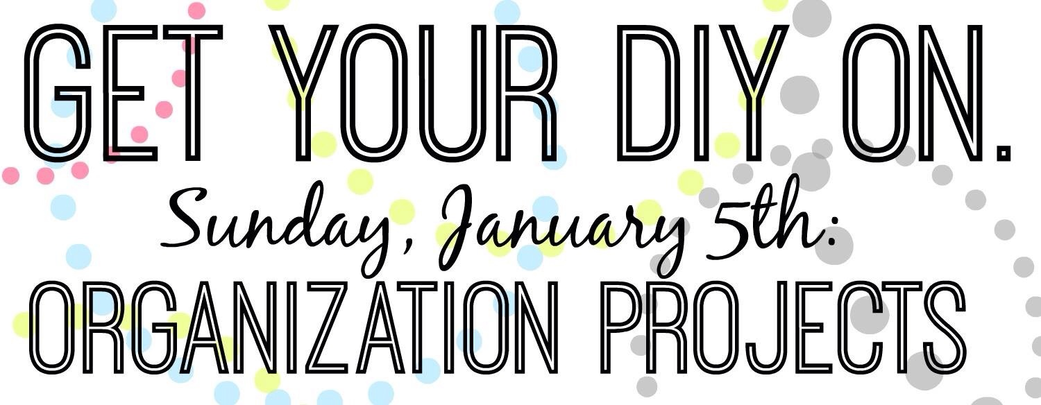 January Get Your DIY on Theme