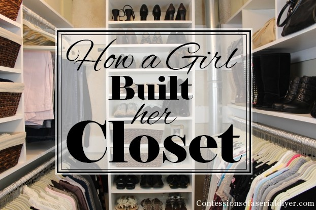 How to build a closet without breaking the bank
