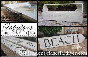 Fabulous Fence Picket Projects