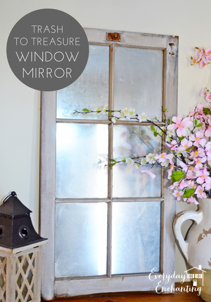Barn Window to Antique Mirror via Everyday Enchanting
