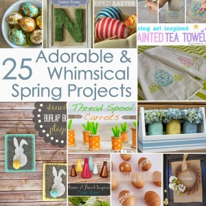 25 Adorable Spring Projects