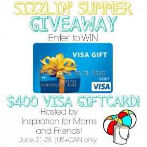 Sizzlin Summer Giveaway: $400 Visa Giftcard!!