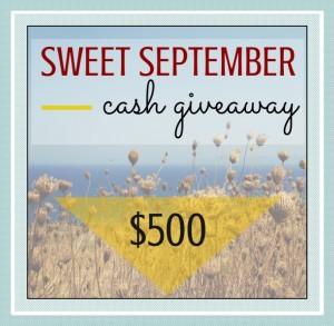 Sweet September $500 Cash Giveaway!!