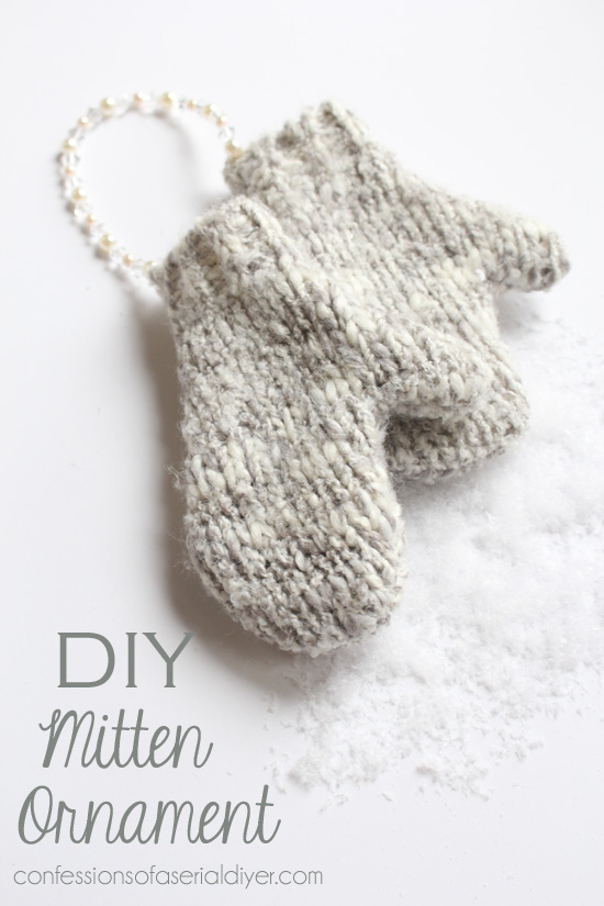 DIY Mitten Ornaments...no knitting required from Confessions of a Serial Do-it-Yourselfer