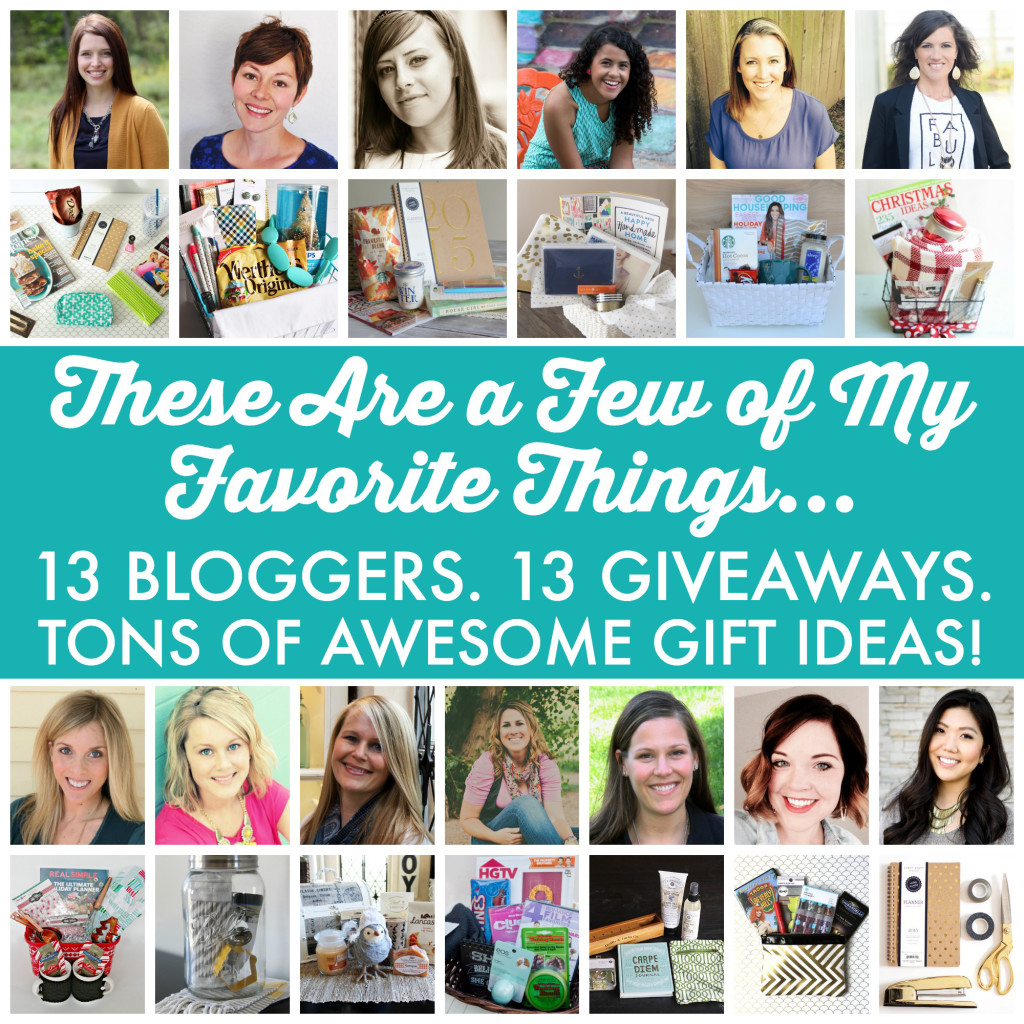 13 Bloggers giving away some of their favorite things!