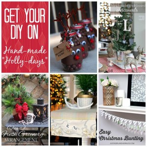 Get Your DIY On December: Hand-made Holly-Days