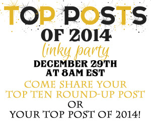 Top Posts of 2014 Link Party {Tons of DIY Inspiration Y'all!}