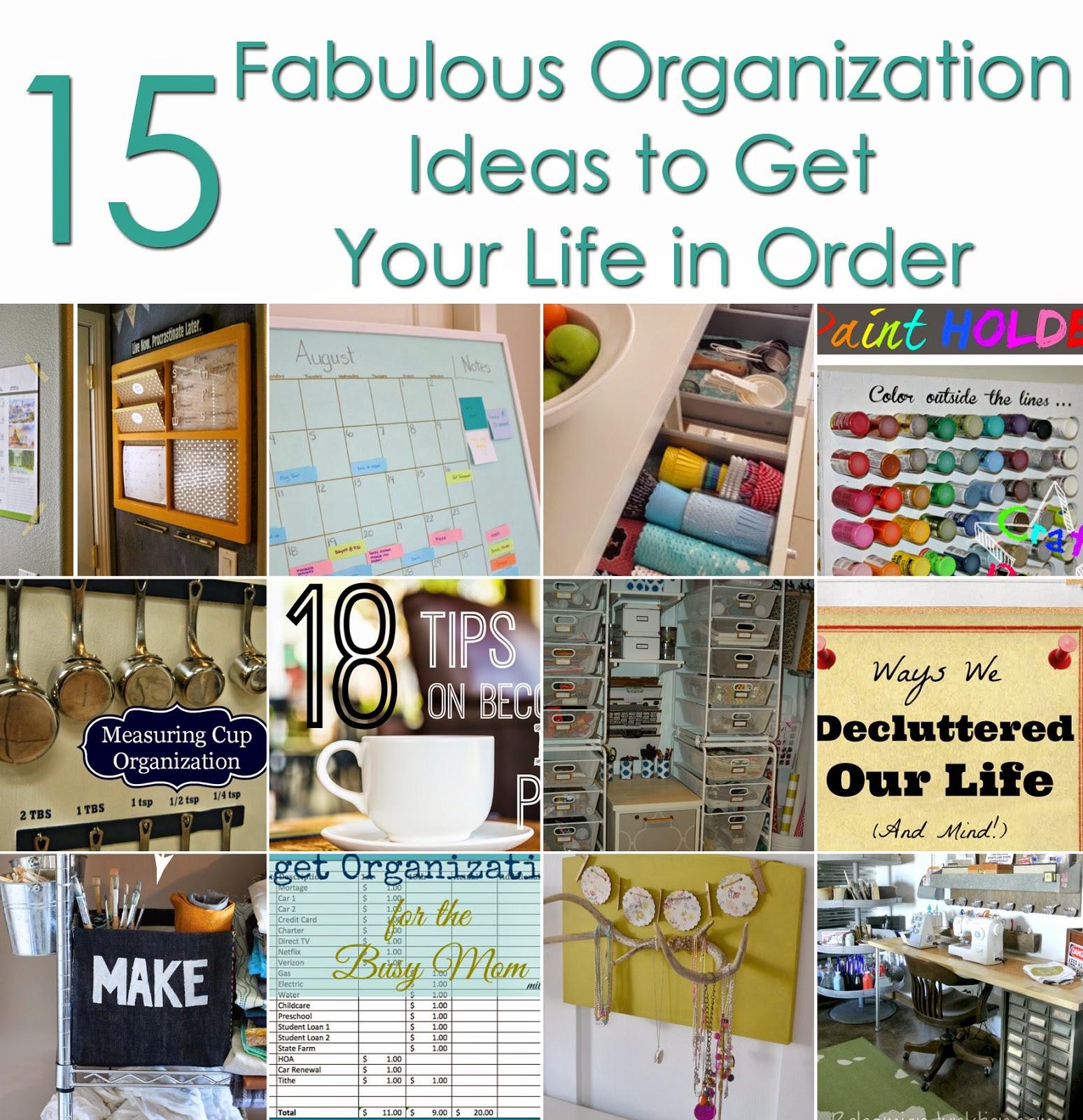 15 Fabulous Organization Ideas