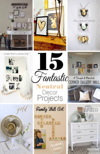 15 Fantastic Neutral Decor Projects {Get Your DIY On Features!}
