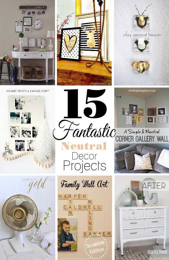 A collection of 15 Fantastic Neutral Decor Projects from our Get Your DIY On Party.