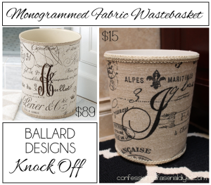Ballard-Inspired Monogrammed Wastebasket/ Confessions of a Serial Do-it-Yourselfer