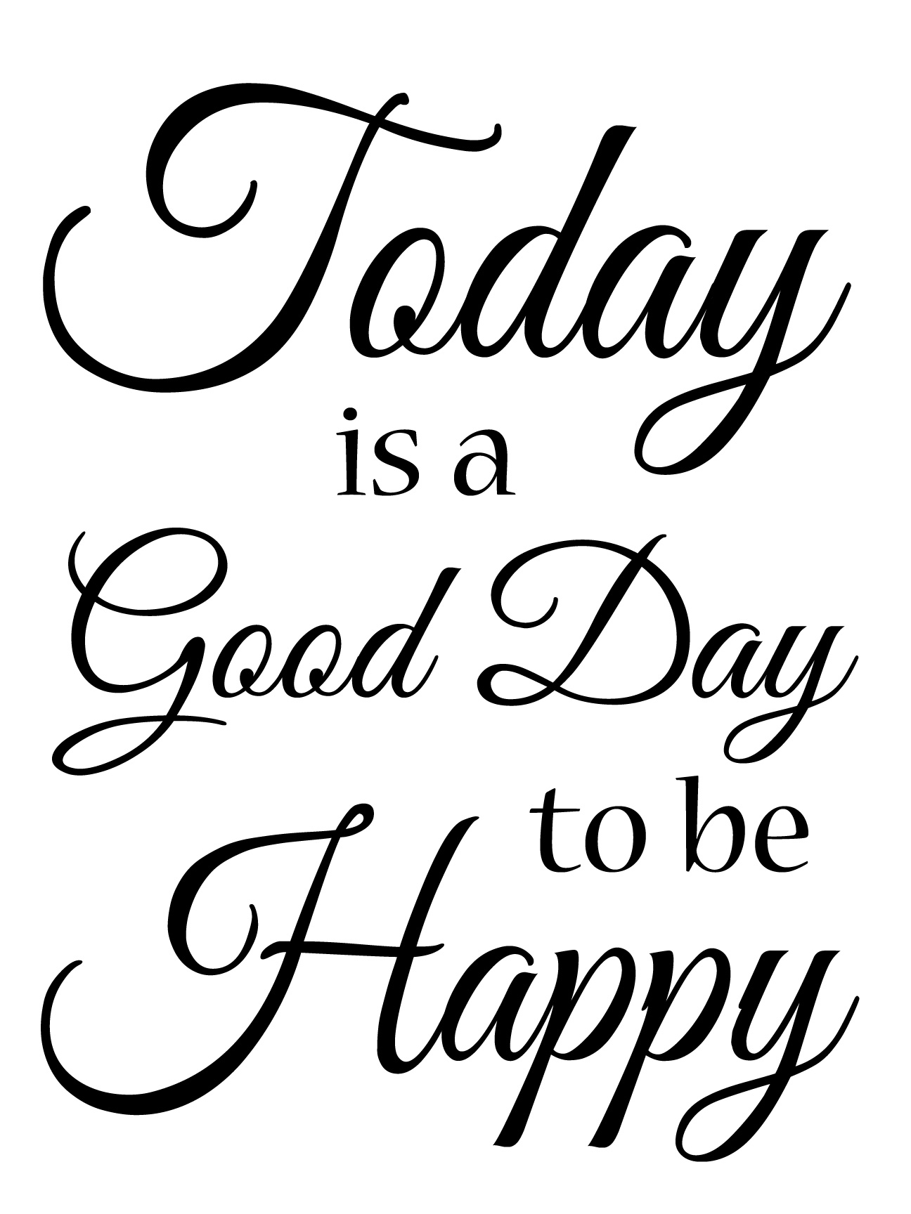 Today-is-a-Good-Day-to-be-Happy
