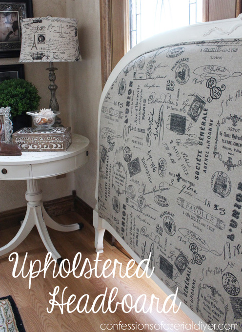 Upholstered Headboard/ Confessions of a Serial Do-it-Yourselfer