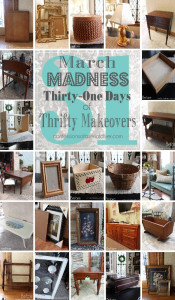 March Madness, 31 Thrifty Makeovers in 31 Days