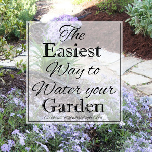 The easiest way to water your gardens (without a sprinkler system)