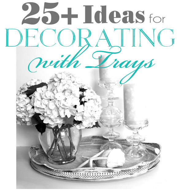 Decorating-with-Trays-Post-Image-1