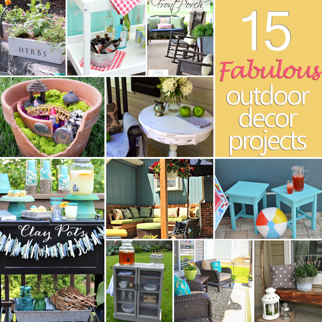 15 Fabulous Outdoor Décor Projects | Confessions of a ... on Easy Diy Garden Decor id=94495