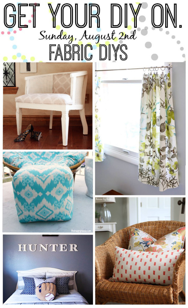 Get Your DIY On: Fabric DIYs