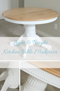 Light & Bright Kitchen Table Makeover from Making it in the Mountains