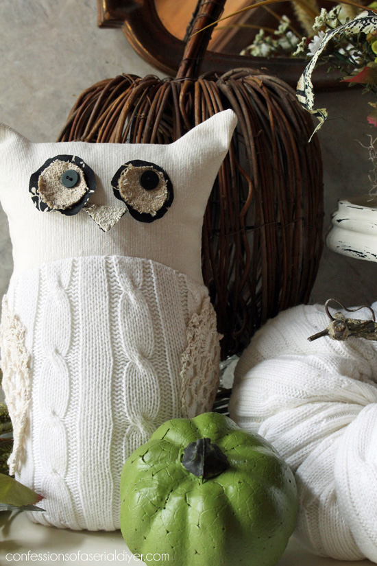 Upccycle an old sweater into this whimsicle Owl. Use the leftovers for a pumpkin or two! Confessions of a Serial Do-it-Yourselfer