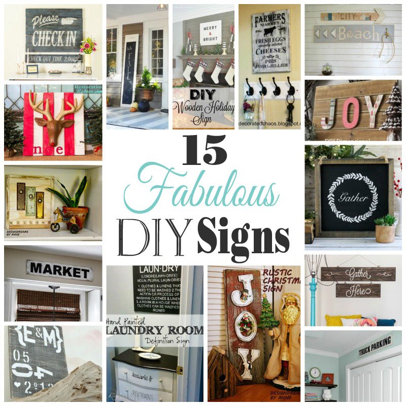 15 Fabulous DIY signs. Get Your DIY On Features!