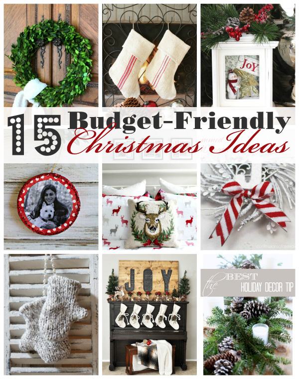 15 Budget-Friendly Christmas Ideas!