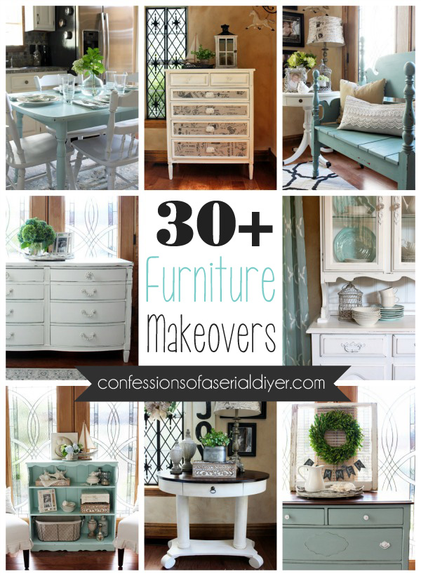 Over 30 Furniture Makovers from Confessions of a Serial Do-it-Yourselfer