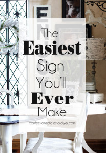 A Super Easy Sign Anyone can Make! {A Decorating Challenge}