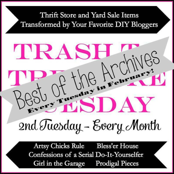 Trash-to-Treasure-Tuesday-Best-of-Archives-600x600