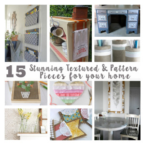 15 Stunning Textured and Patterned Pieces for your Home {Get Your DIY On Features}