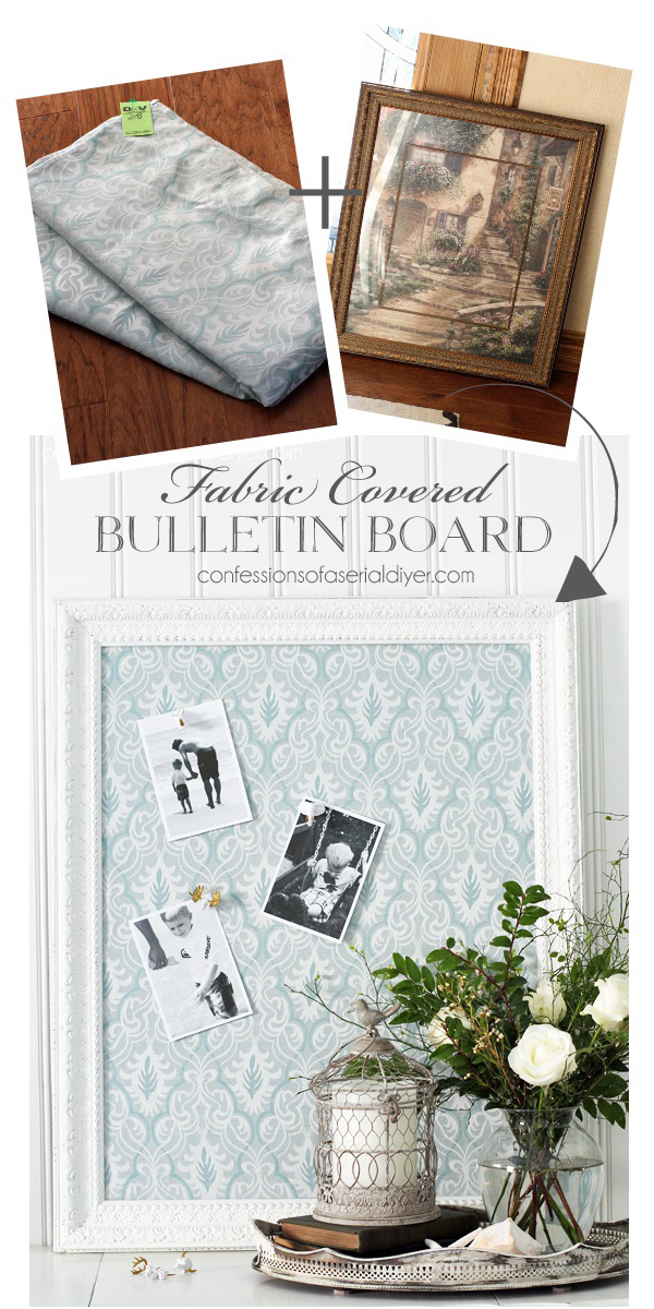 Fabric-Covered Bulletin Board from all Thrifted Items. Confessions of a Serial Do-it-Yourselfer