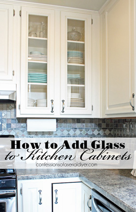 How to Add Glass to Cabinet Doors from Confessions of a Serial Do-it-Yourselfer