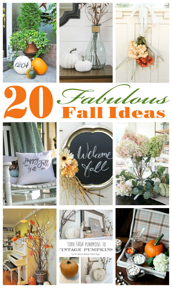 20 Fabulous Ideas to get you in the mood for Fall!