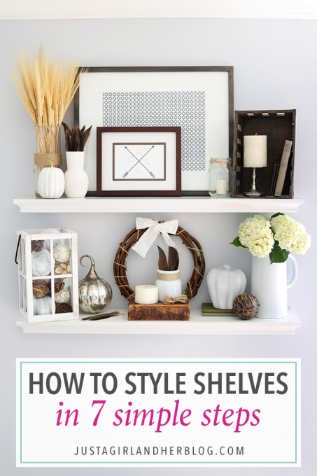 How to Style Shelves in 7 Simple Steps {and My Fall Shelf Decor!} from Just a Girl and Her Blog