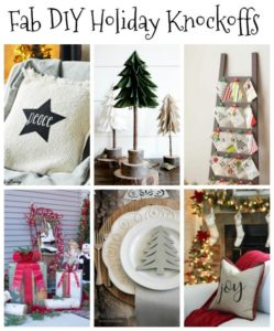 Fabulous Holiday Knock Off Ideas