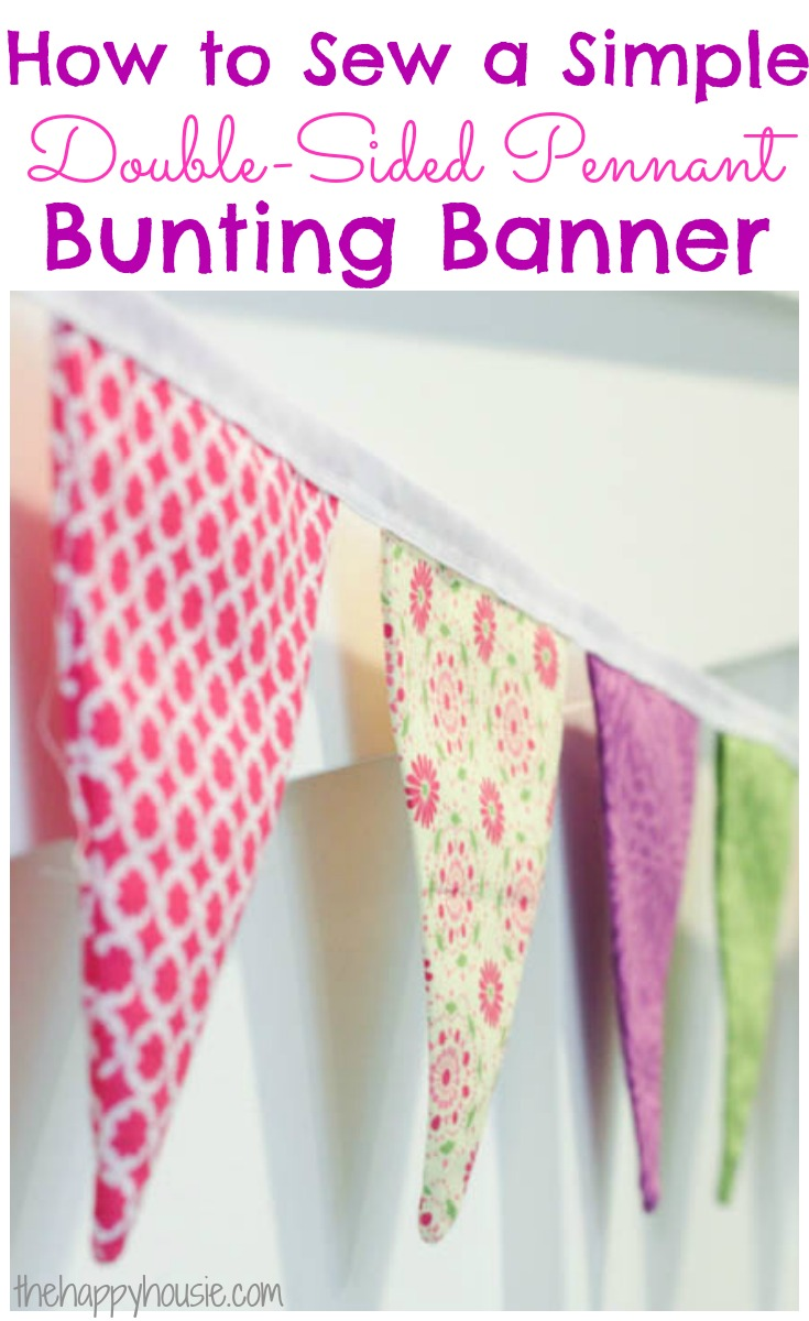 How to Sew a Simple Double-Sided DIY Pennant Banner from The Happy Housie
