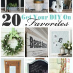 20 Favorite Get Your DIY On Projects