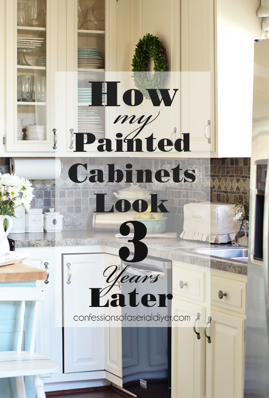 painted kitchen cabinets three years later confessions of a rh confessionsofaserialdiyer com how to repaint cabinets without sanding how to refinish cabinets