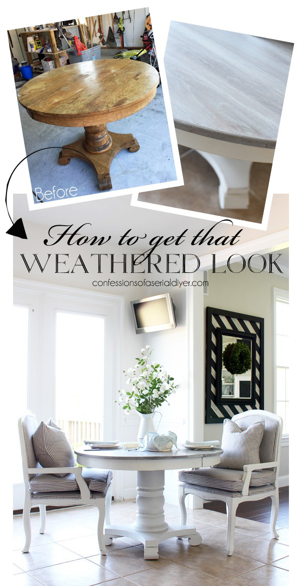 How to get that weathered look for your furniture from confessionsofaserialdiyer.com