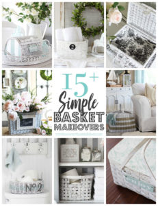 15+ Simple Basket Makeovers