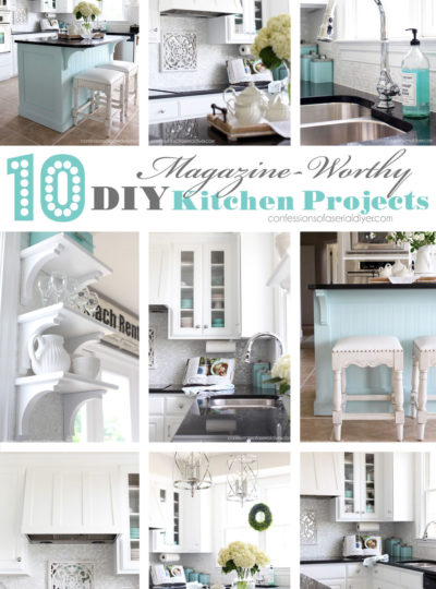 10 Magazine-Worthy DIY Kitchen Projects you can do!